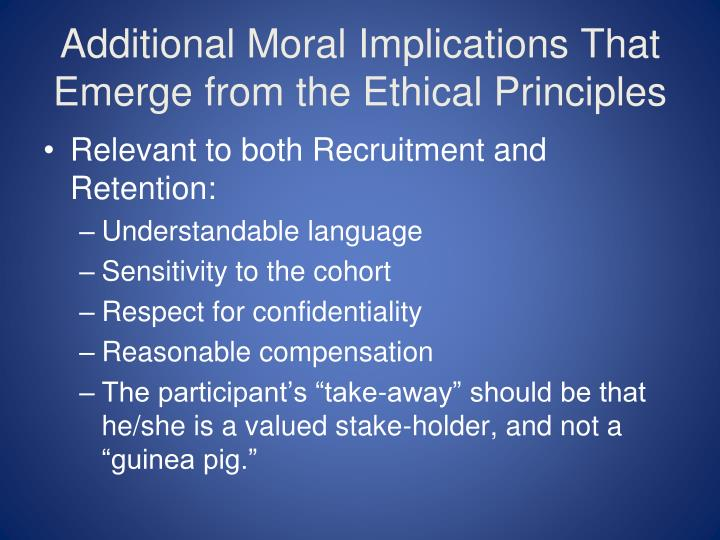 Additional Moral Implications That Emerge from the Ethical Principles