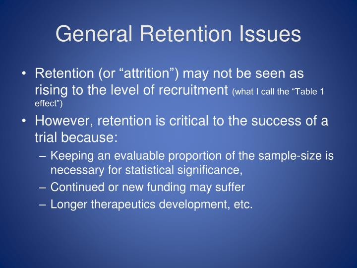 General Retention Issues