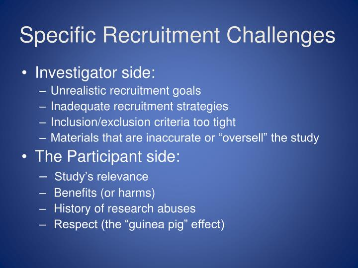 Specific Recruitment Challenges