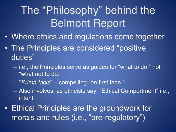 "The ""Philosophy"" behind the Belmont Report"