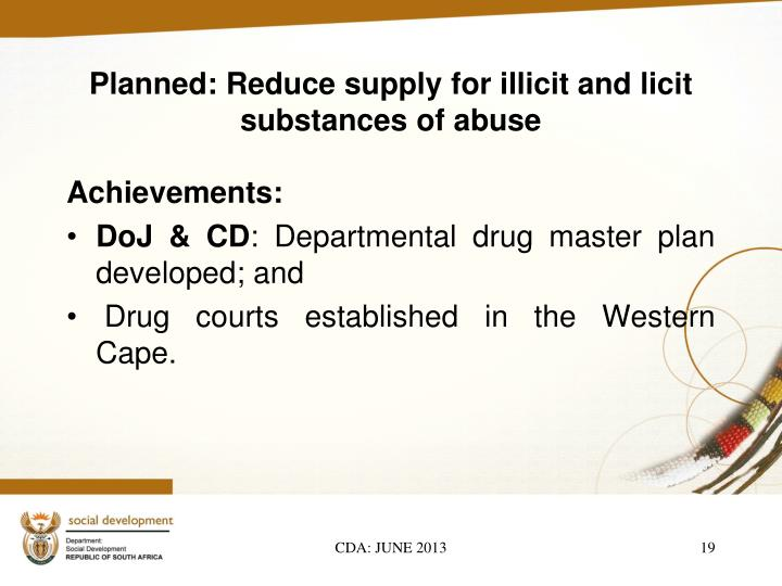Planned: Reduce supply for illicit and licit substances of abuse