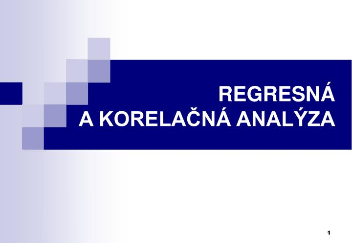regresn a korela n anal za