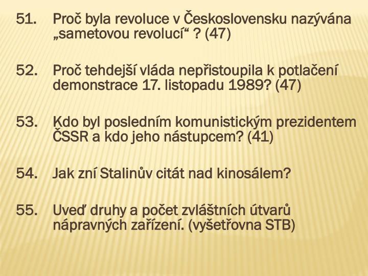 51.Proč byla revoluce v Československu nazývána