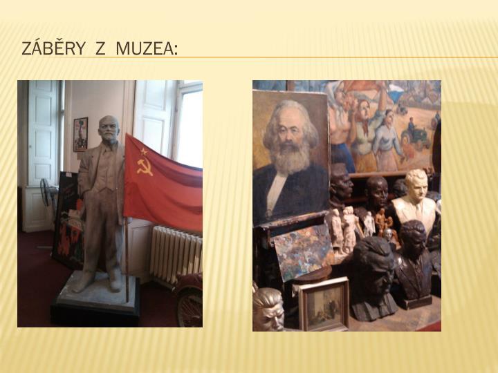 Záběry  z  muzea: