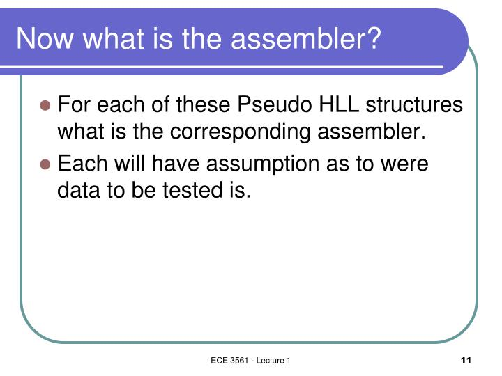 Now what is the assembler?