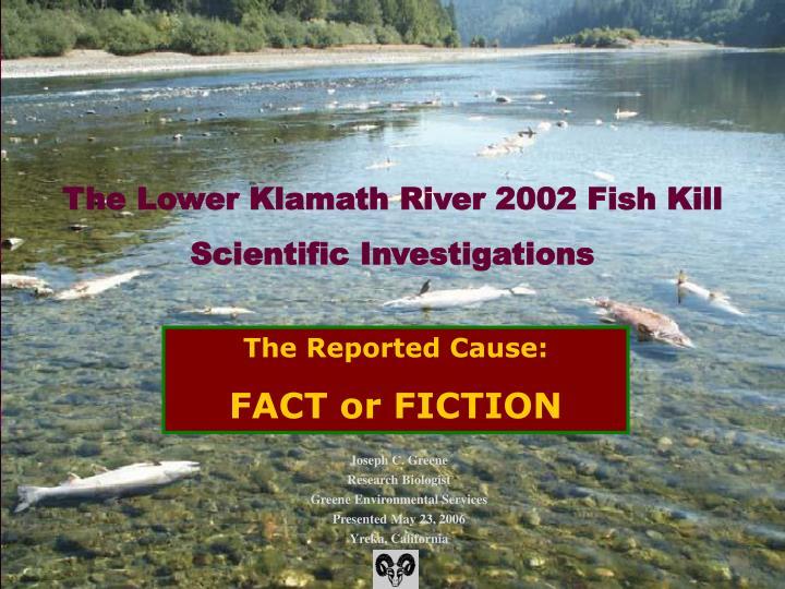 The Lower Klamath River 2002 Fish Kill