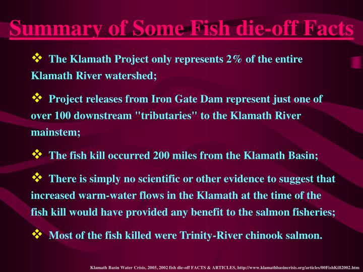 Summary of Some Fish die-off Facts