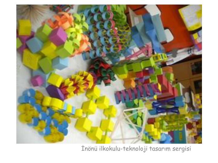 İnönü ilkokulu-teknoloji tasarım sergisi