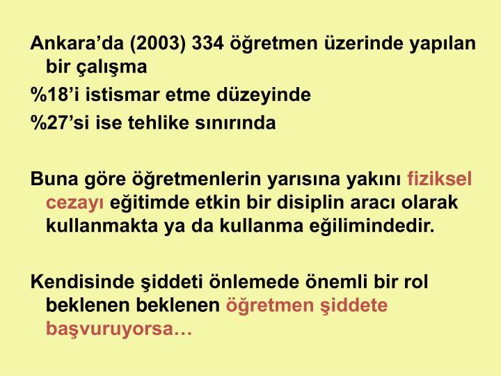 Ankara'da (2003) 334 öğretmen üzerinde yapılan bir çalışma