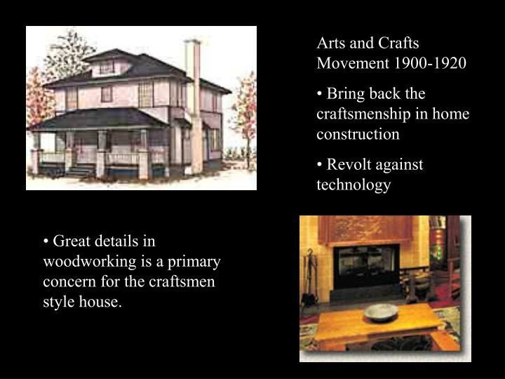 Arts and Crafts Movement 1900-1920