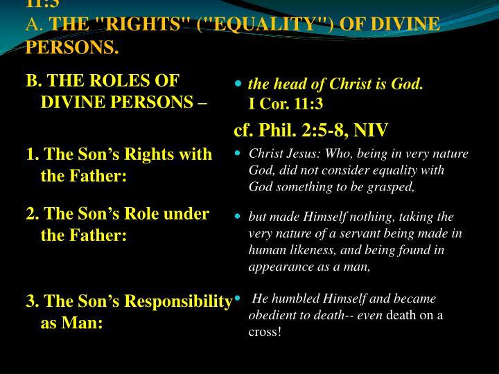 I. DIVINE HEADSHIP AND ORDER.I Cor. 11:3