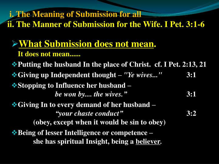 i. The Meaning of Submission for all