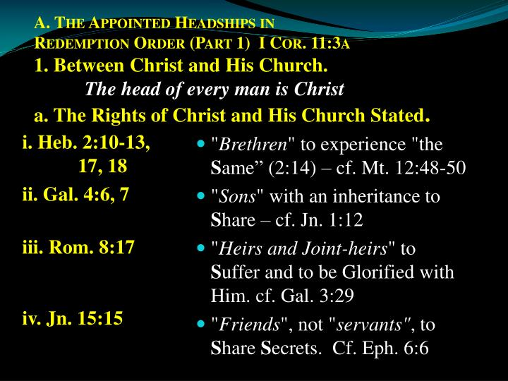 A. The Appointed Headships in