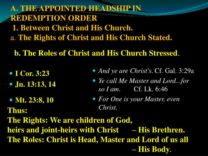 A. THE APPOINTED HEADSHIP IN REDEMPTION ORDER