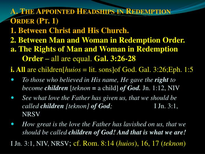 A. The Appointed Headships in Redemption Order (Pt. 1)