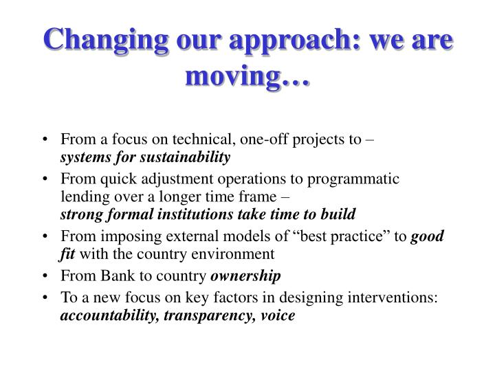 Changing our approach: we are moving…