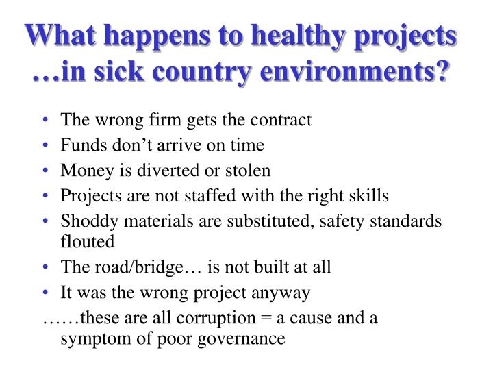 What happens to healthy projects