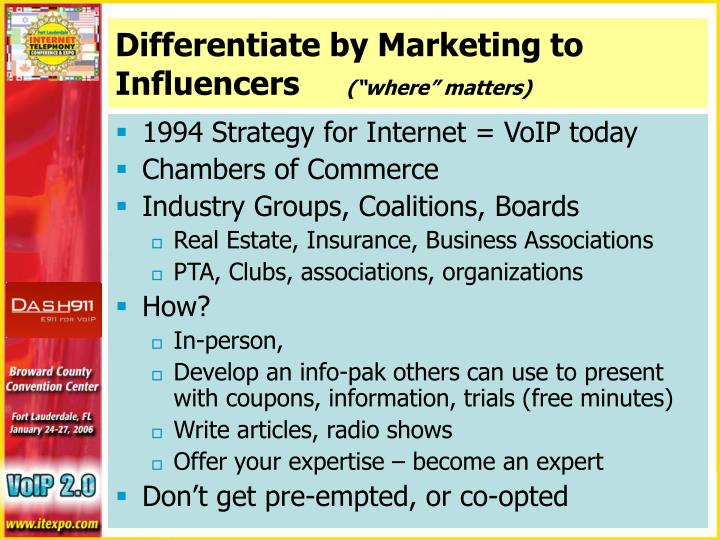 Differentiate by Marketing to Influencers
