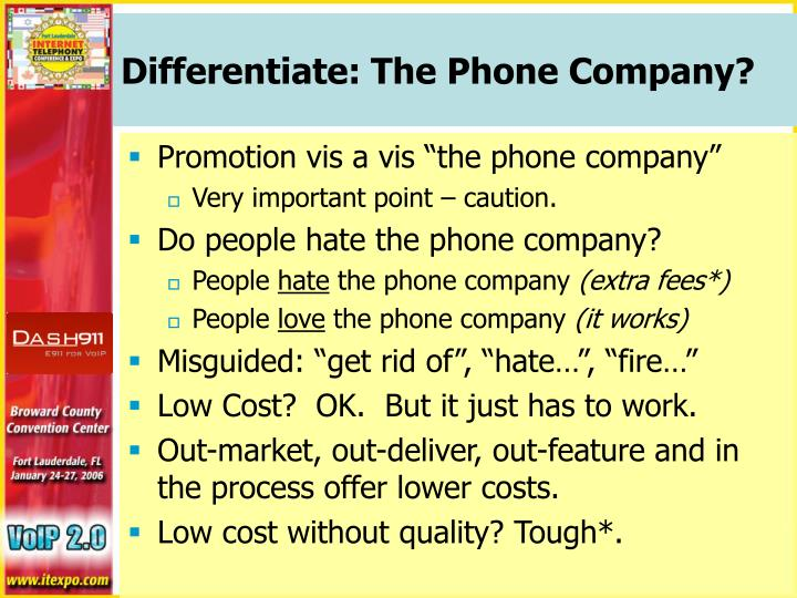 Differentiate: The Phone Company?