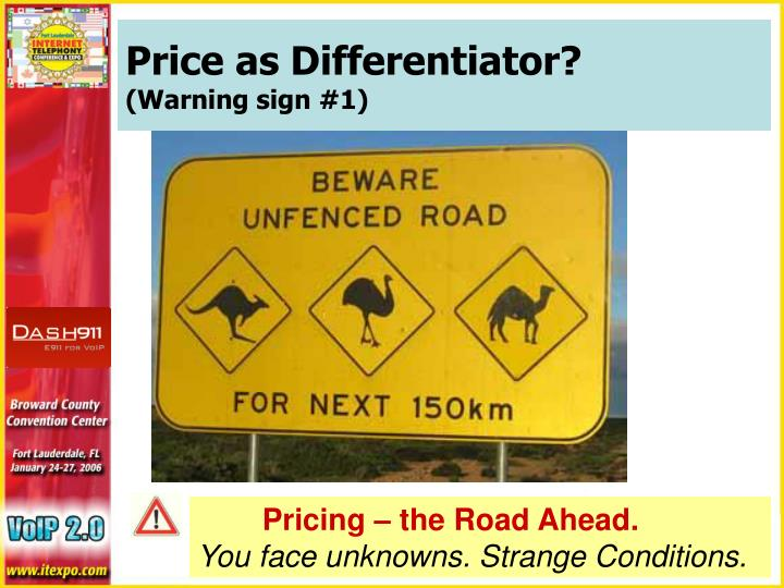 Price as Differentiator?