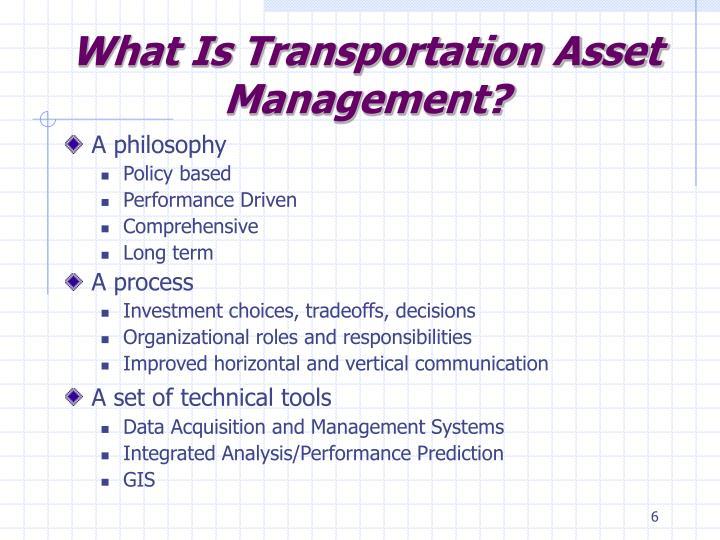 What Is Transportation Asset Management?