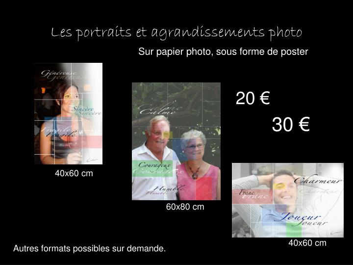 Les portraits et agrandissements photo