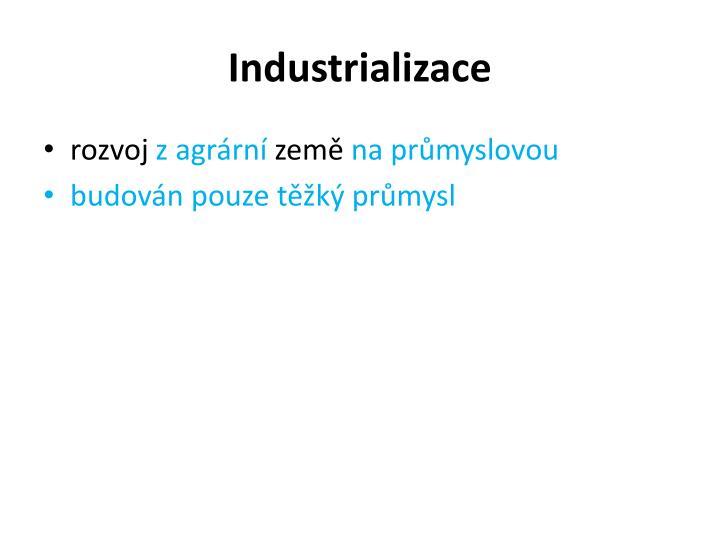 Industrializace