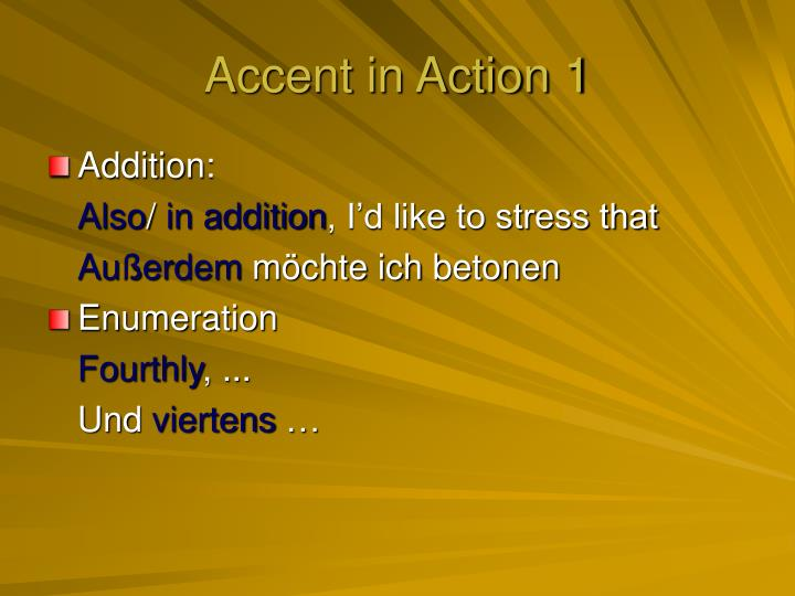 Accent in Action 1