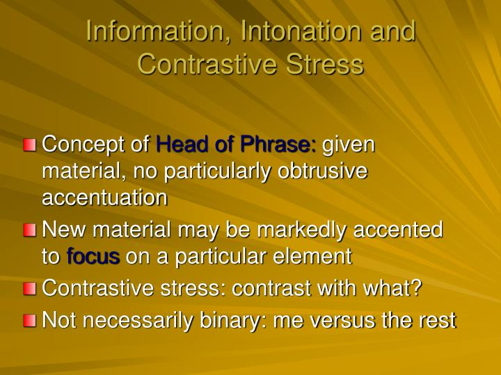 Information, Intonation and Contrastive Stress