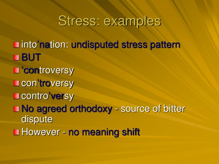Stress: examples