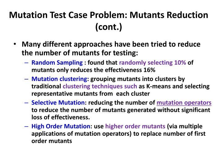 Mutation Test Case Problem: Mutants Reduction