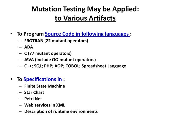 Mutation Testing May be Applied: