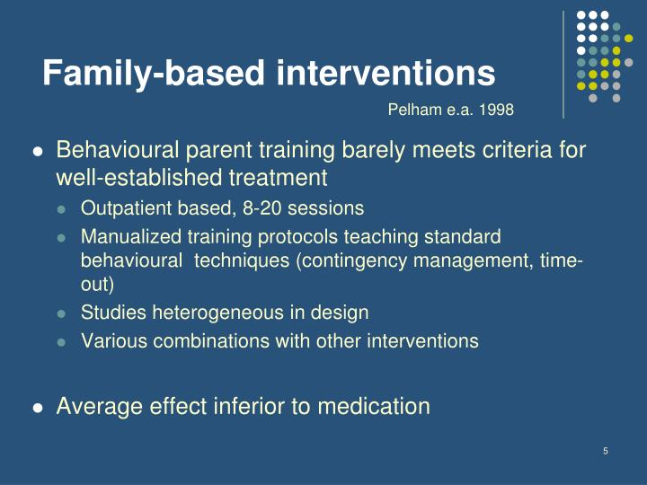 Family-based interventions