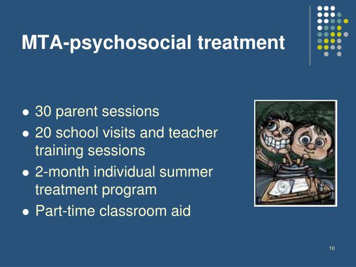 MTA-psychosocial treatment