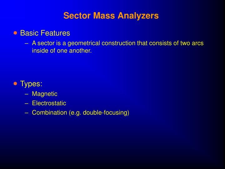 Sector Mass Analyzers