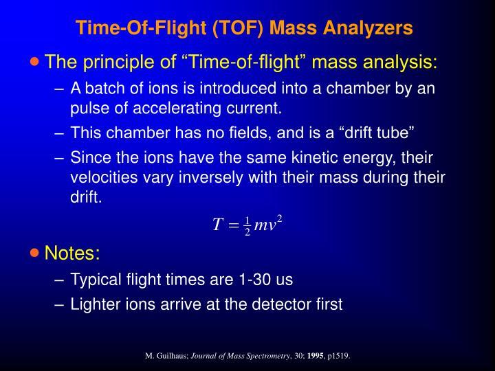Time-Of-Flight (TOF) Mass Analyzers