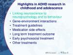 highlights in adhd research in childhood and adolescence