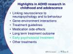 highlights in adhd research in childhood and adolescence5