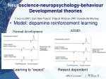 neur o science neuropsychology behaviour developmental theories
