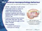 neur oscience neuropsychology behaviour