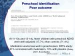 preschool identification poor outcome