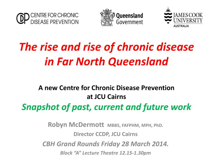 The rise and rise of chronic disease in