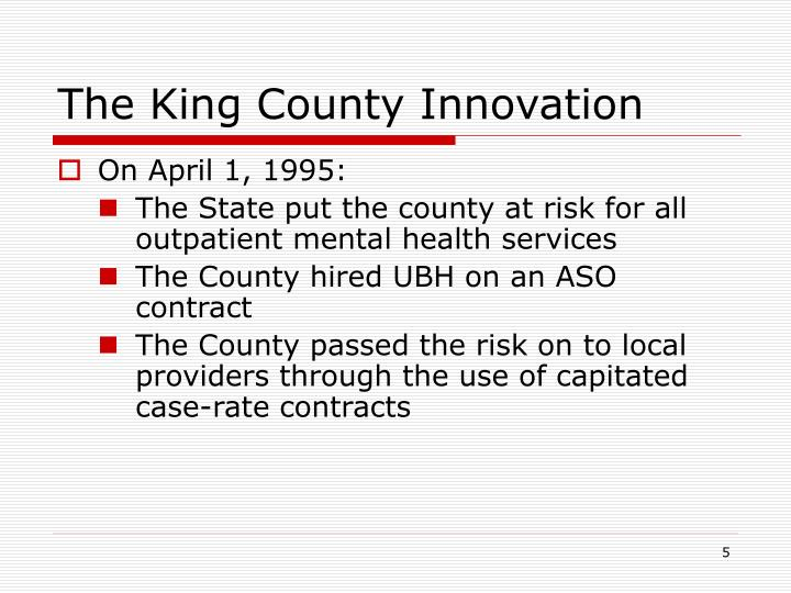 The King County Innovation