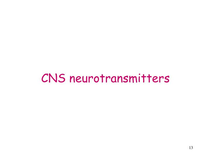 CNS neurotransmitters