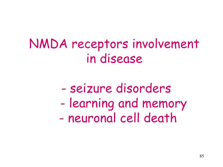 NMDA receptors involvement in disease