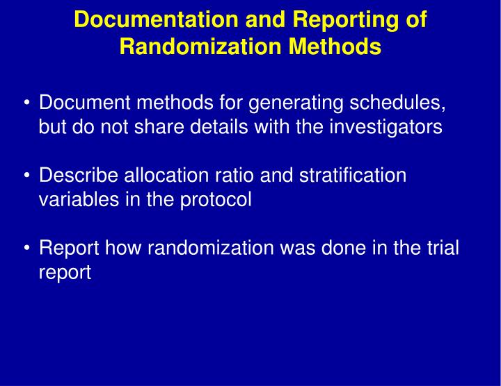 Documentation and Reporting of Randomization Methods