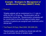 example s trategies for m anagement of a nti r etroviral t herapy smart study