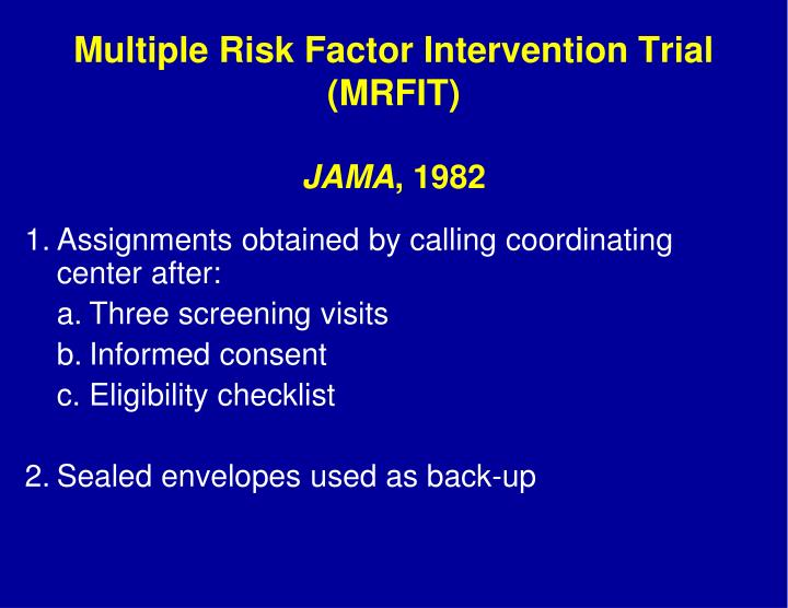 Multiple Risk Factor Intervention Trial (MRFIT)