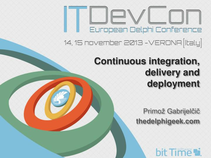 Continuous integration, delivery