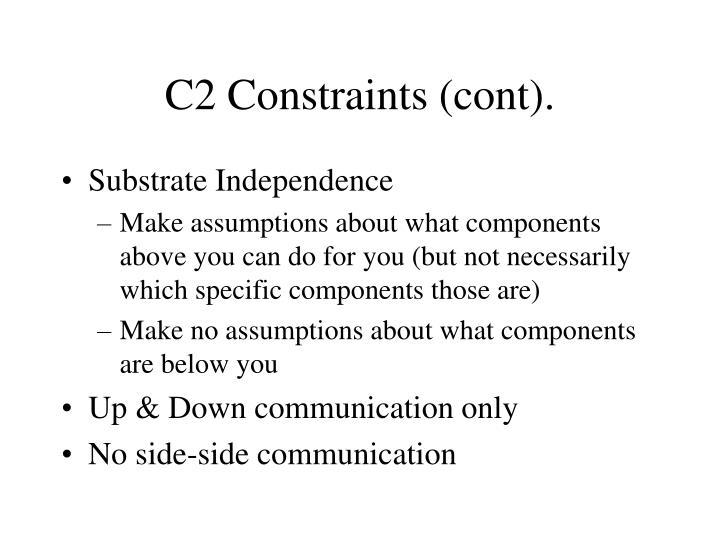 C2 Constraints (cont).